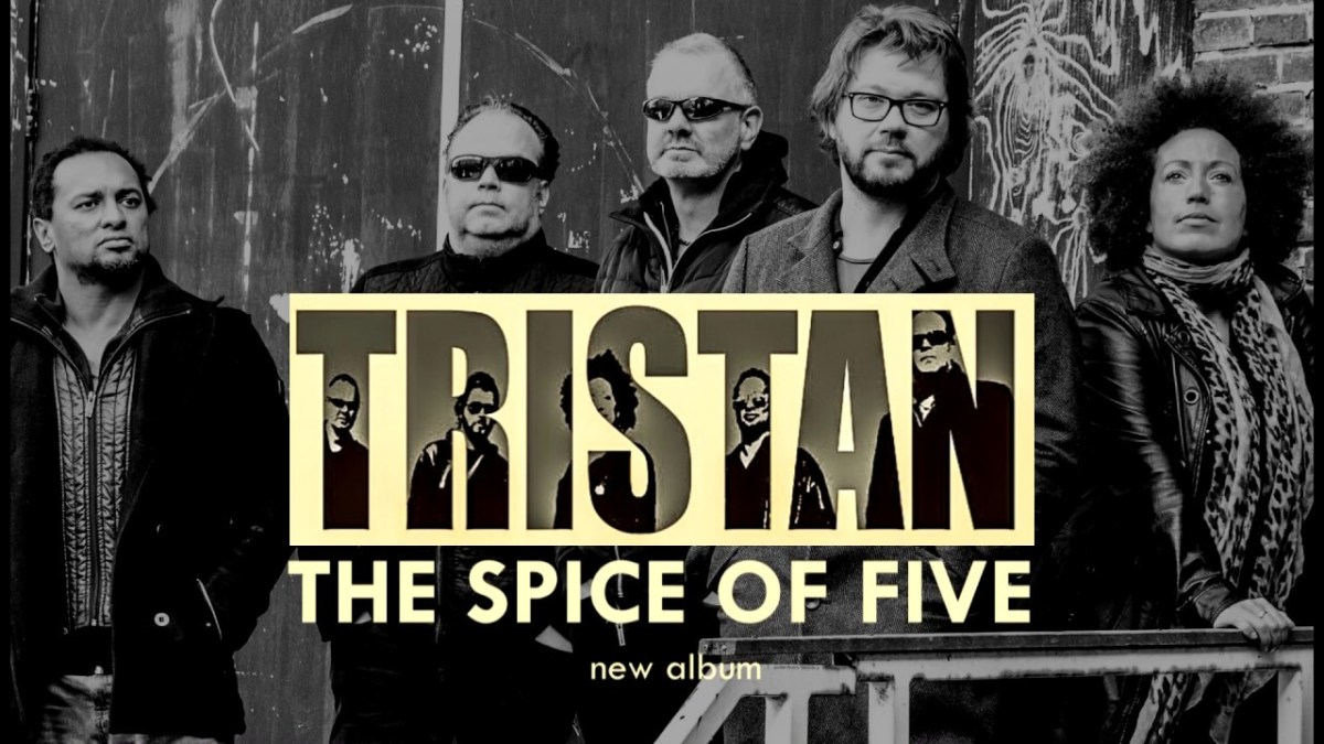 "Tristan - New Album ""The Spice of Five"" out april 5th 2019"